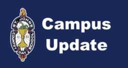 Campus Update for Tuesday, July 24, 2018